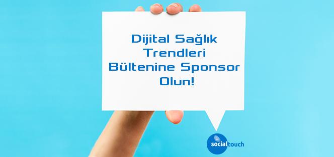 Dijital Sağlık Trendleri Bültenine Sponsor Olun
