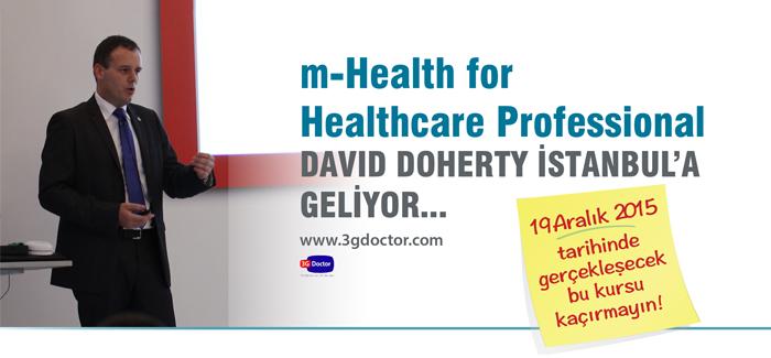 Mobil Sağlık Dünyasının Duayeni David Doherty İstanbul'da